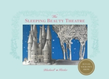 The Sleeping Beauty Theatre : Put on Your Own Show, Hardback