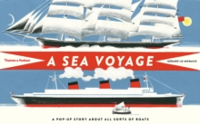 A Sea Voyage : A Pop-Up Story About All Sorts of Boats, Hardback