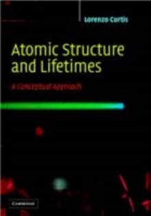 Image of Atomic Structure and Lifetimes : A Conceptual Approach