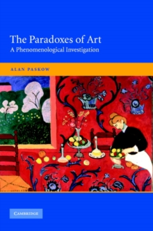 Image of The Paradoxes of Art : A Phenomenological Investigation