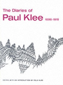 The Diaries of Paul Klee, 1898-1918, Paperback