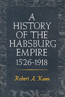 A History of the Habsburg Empire, 1526-1918, Paperback