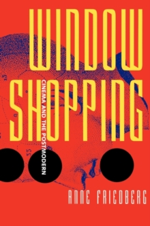 Window Shopping : Cinema and the Postmodern, Paperback