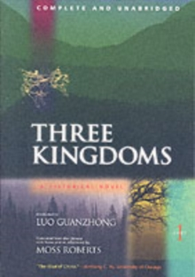 Three Kingdoms : A Historical Novel Pt. 1, Paperback
