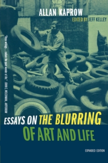 Essays on the Blurring of Art and Life, Paperback Book