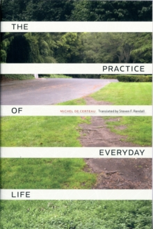 The Practice of Everyday Life, Paperback