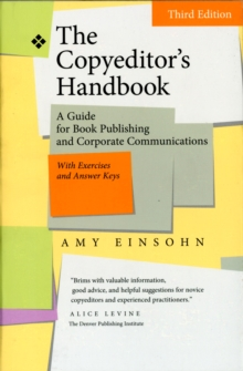 The Copyeditor's Handbook : A Guide for Book Publishing and Corporate Communications, Paperback