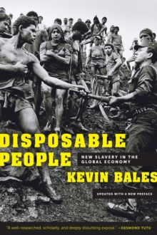 Disposable People : New Slavery in the Global Economy, Paperback Book