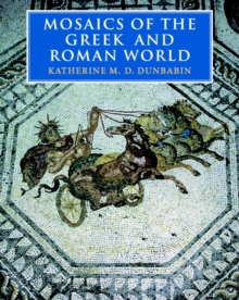 Mosaics of the Greek and Roman World, Paperback