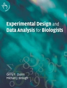 Experimental Design and Data Analysis for Biologists, Paperback
