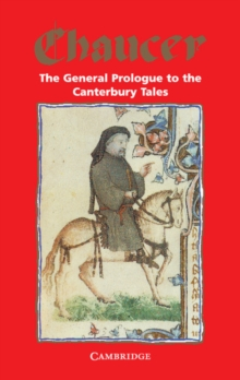 The General Prologue to the Canterbury Tales : Prologue, Paperback