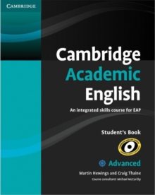 Cambridge Academic English C1 Advanced Student's Book : An Integrated Skills Course for EAP, Paperback