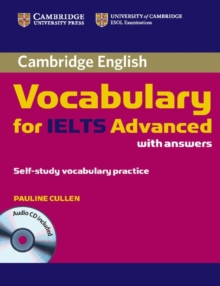 Cambridge Vocabulary for IELTS Advanced Band 6.5+ with Answers and Audio CD, Mixed media product