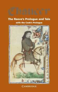The Reeve's Prologue and Tale with the Cook's Prologue and the Fragment of his Tale, Paperback