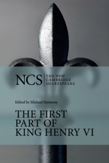 The First Part of King Henry VI : Pt.1, Paperback
