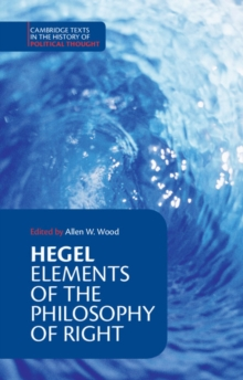 Hegel: Elements of the Philosophy of Right, Paperback