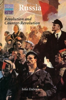 Russia : Revolution and Counter-Revolution 1917-1924, Paperback