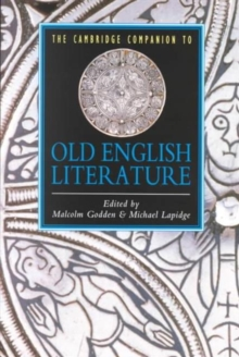 The Cambridge Companion to Old English Literature, Paperback