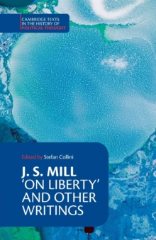 J. S. Mill: 'On Liberty' and Other Writings, Paperback
