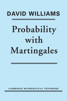 Probability with Martingales, Paperback Book
