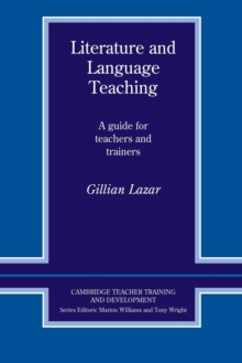 Literature and Language Teaching : A Guide for Teachers and Trainers, Paperback Book