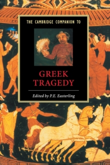 The Cambridge Companion to Greek Tragedy, Paperback