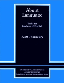About Language : Tasks for Teachers of English, Paperback
