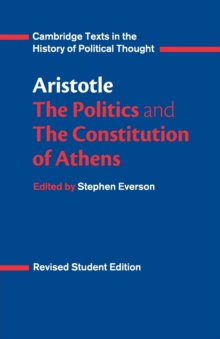 Aristotle: The Politics and the Constitution of Athens, Paperback