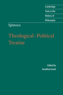 Spinoza: Theological-Political Treatise, Paperback