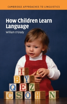 How Children Learn Language, Paperback Book