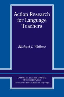 Action Research for Language Teachers, Paperback Book
