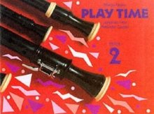 Play Time Recorder Course Stage 2 : An Introduction to the Descant Recorder, Paperback