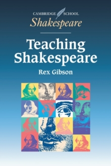Teaching Shakespeare : A Handbook for Teachers, Paperback