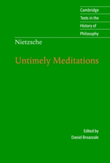 Nietzsche: Untimely Meditations, Paperback Book