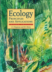 Ecology : Principles and Applications, Paperback Book