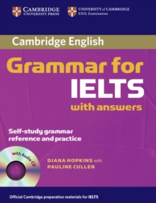Cambridge Grammar for IELTS Student's Book with Answers and Audio CD, Mixed media product