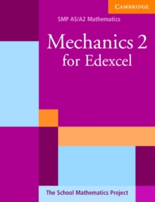 Mechanics 2 for Edexcel, Paperback