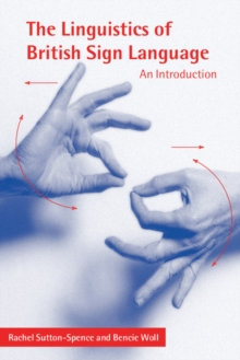 The Linguistics of British Sign Language : An Introduction, Paperback Book