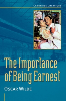Oscar Wilde: The Importance of Being Earnest, Paperback
