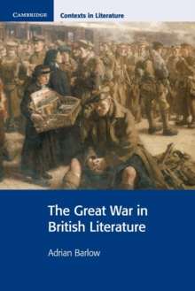 The Great War in British Literature, Paperback Book