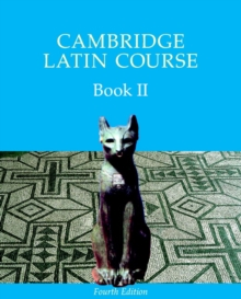 Cambridge Latin Course Book 2 Student's Book : Bk. II, Paperback