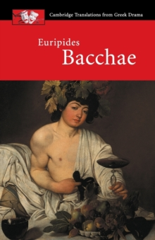 Euripides: Bacchae, Paperback