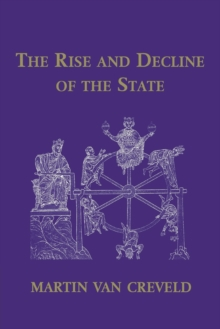 The Rise and Decline of the State, Paperback