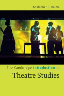 The Cambridge Introduction to Theatre Studies, Paperback