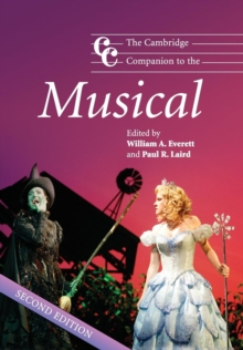 The Cambridge Companion to the Musical, Paperback Book