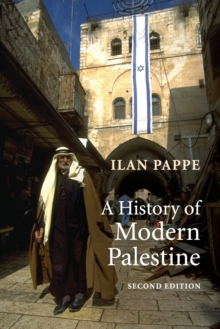 A History of Modern Palestine : One Land, Two Peoples, Paperback Book