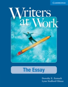 Writers at Work: The Essay Student's Book, Paperback
