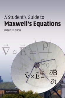 A Student's Guide to Maxwell's Equations, Paperback
