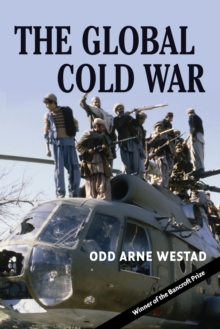 The Global Cold War : Third World Interventions and the Making of Our Times, Paperback