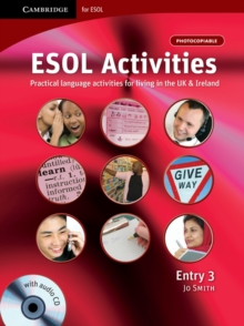 ESOL Activities Entry 3 : Practical Language Activities for Living in the UK and Ireland Entry 3, Mixed media product